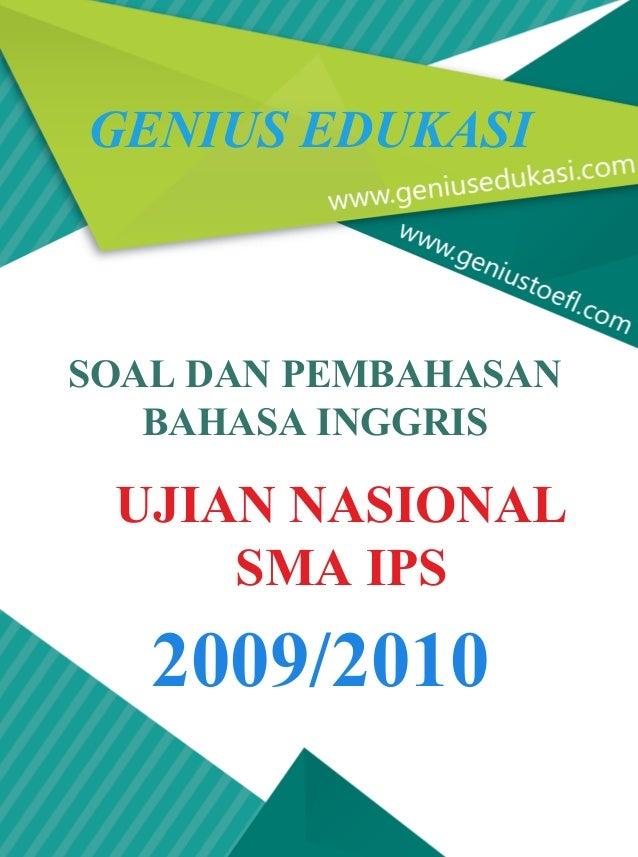 Soal Dan Pembahasan Un Bahasa Inggris Sma Ips 2009 2010