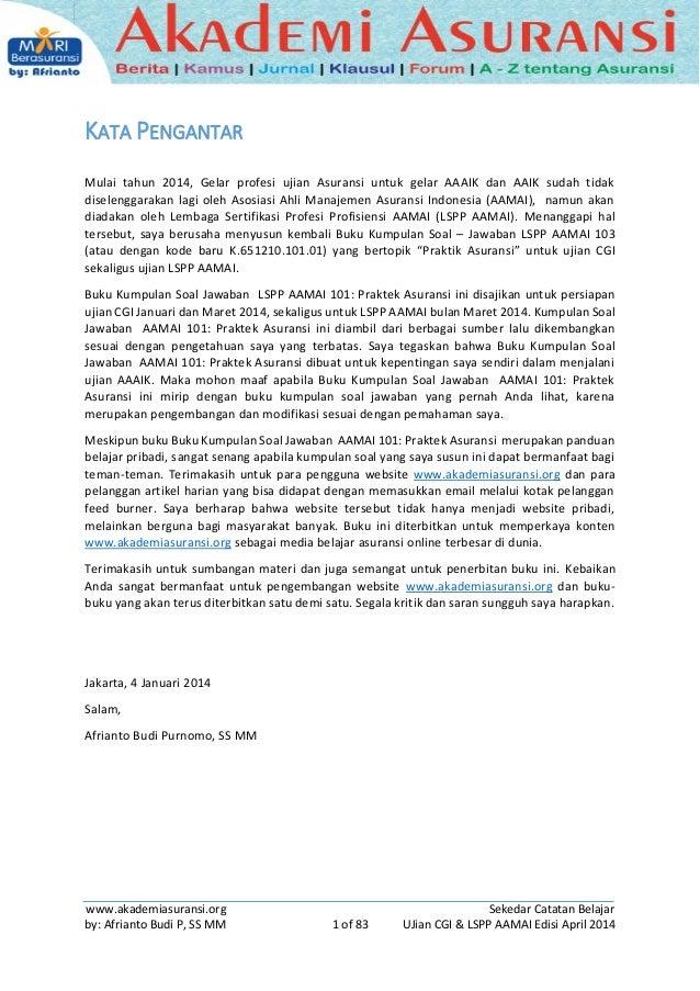 Soal Jawab Ujian Cgi Lspp Aamai 101 Praktek Asuransi Afrianto V 2