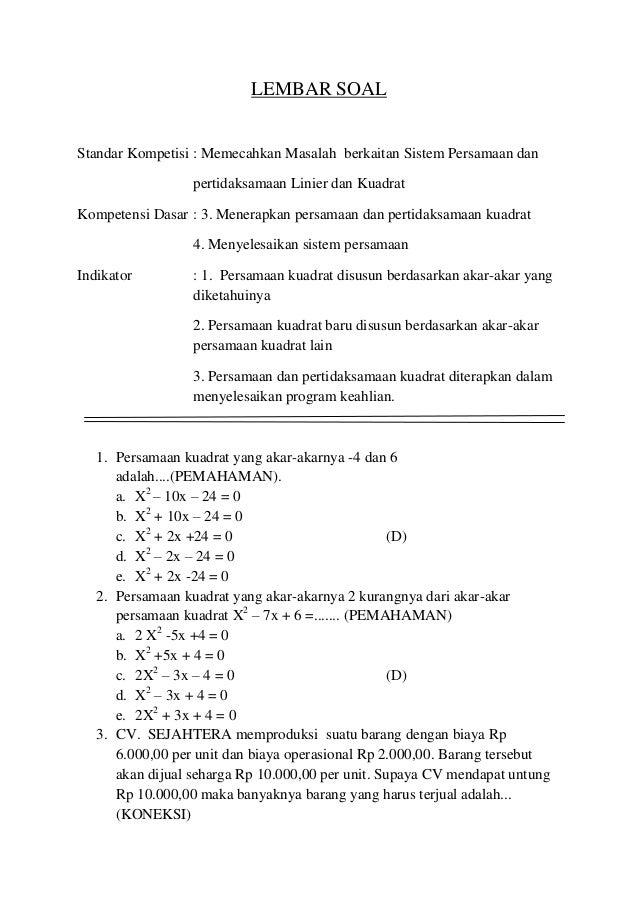 LEMBAR SOALStandar Kompetisi : Memecahkan Masalah berkaitan Sistem Persamaan danpertidaksamaan Linier dan KuadratKompetens...