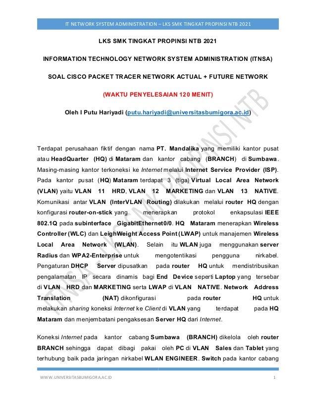 WWW.UNIVERSITASBUMIGORA.AC.ID 1 IT NETWORK SYSTEM ADMINISTRATION – LKS SMK TINGKAT PROPINSI NTB 2021 LKS SMK TINGKAT PROPI...