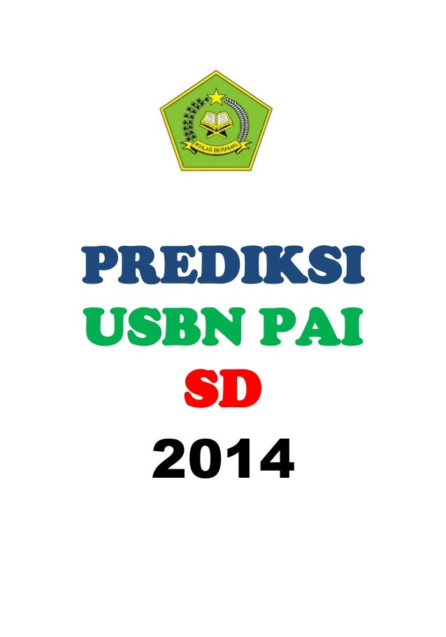 Soal Prediksi Usbn Pai Sd 2014