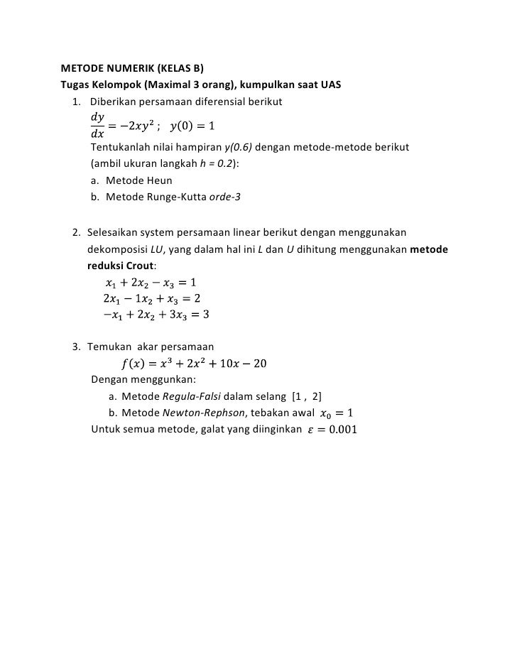 METODE NUMERIK (KELAS B)Tugas Kelompok (Maximal 3 orang), kumpulkan saat UAS  1. Diberikan persamaan diferensial berikut  ...