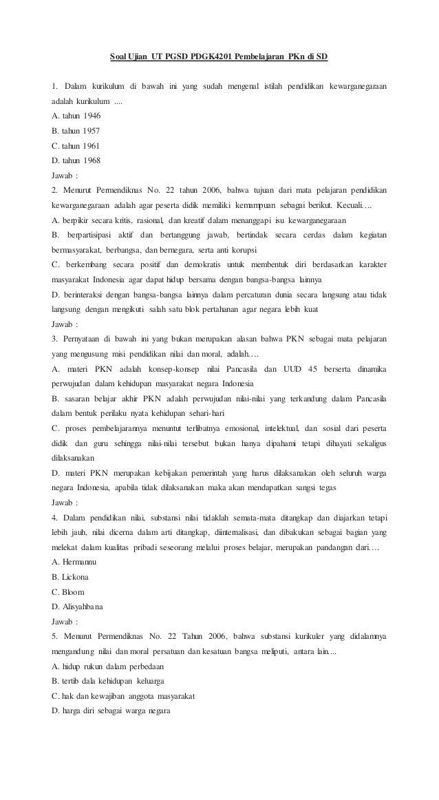 Soal Ujian Ut Pgsd Pdgk4201 Pembelajaran P Kn Di Sd
