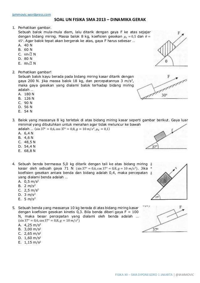 Soal Un Fisika Sma 2013 Dinamika Gerak
