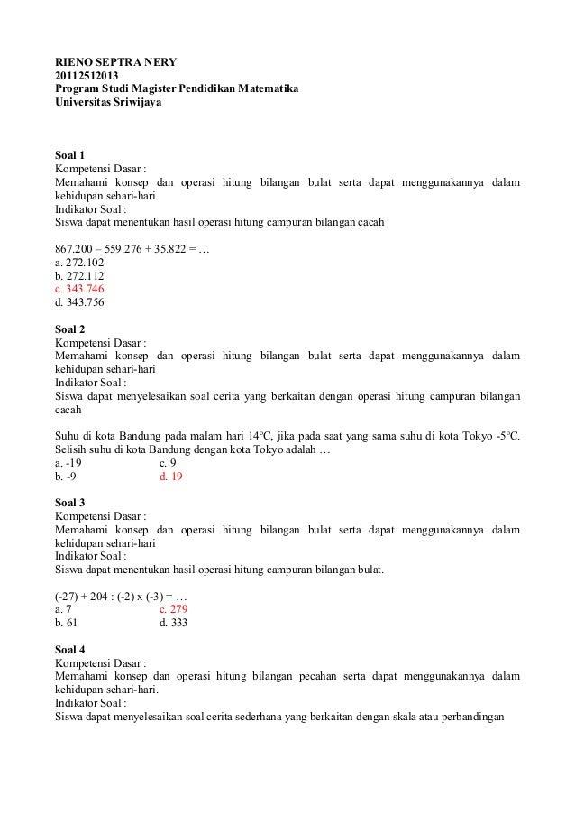RIENO SEPTRA NERY20112512013Program Studi Magister Pendidikan MatematikaUniversitas SriwijayaSoal 1Kompetensi Dasar :Memah...