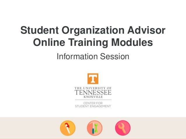 Student Organization Advisor Online Training Modules Information Session