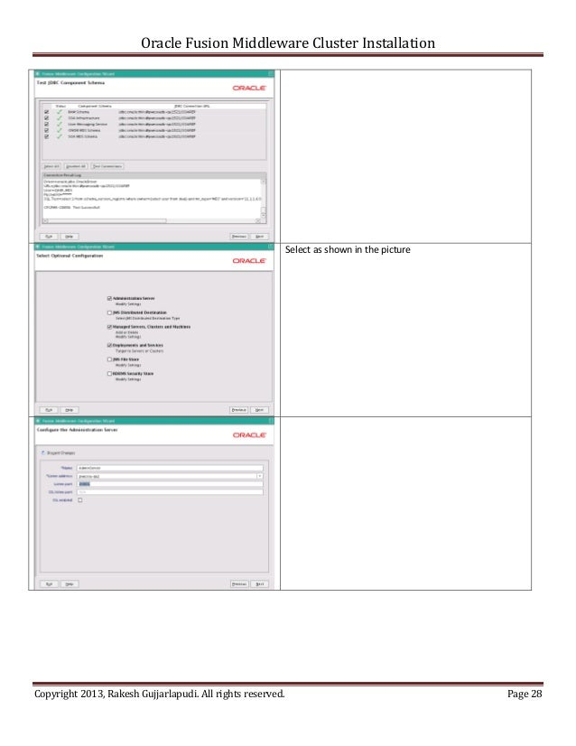 Oracle Fusion Middleware Cluster Installation                                                            Select as shown i...