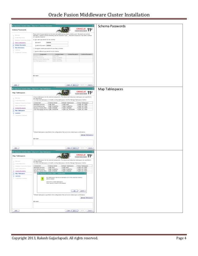 Oracle Fusion Middleware Cluster Installation                                                            Schema Passwords ...