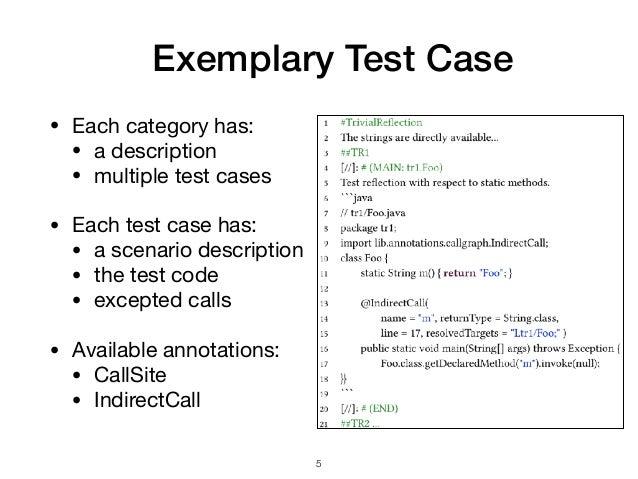 Exemplary Test Case • Each category has:  • a description  • multiple test cases  • Each test case has:  • a scenario desc...