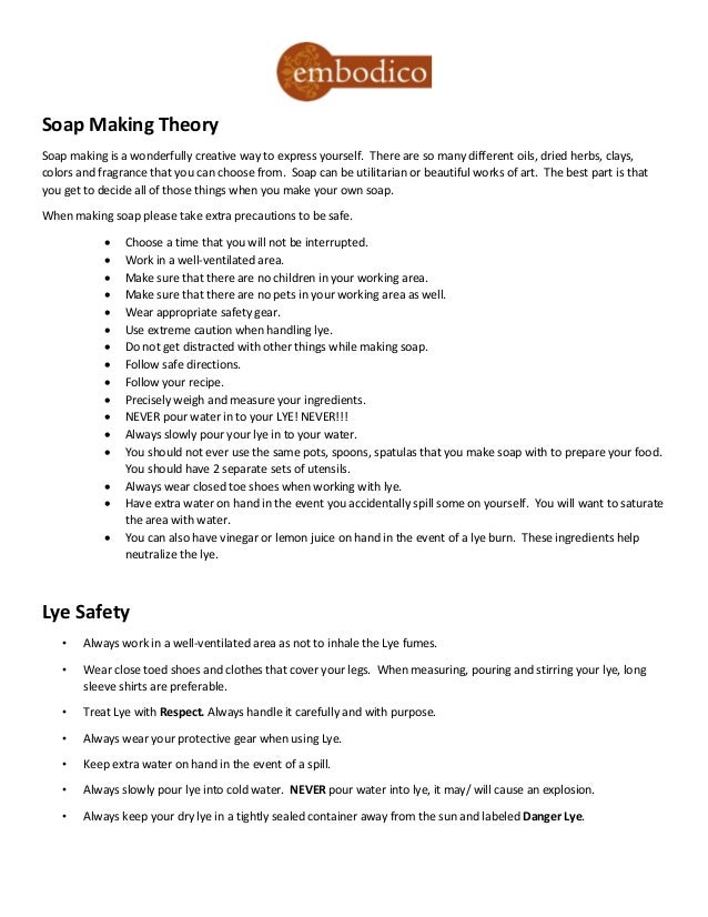 Soap Making TheorySoap making is a wonderfully creative way to express yourself. There are so many different oils, dried h...