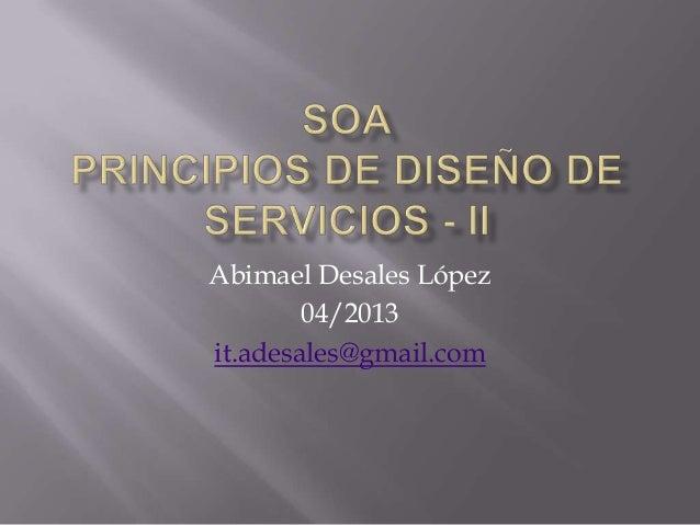Abimael Desales López04/2013it.adesales@gmail.com