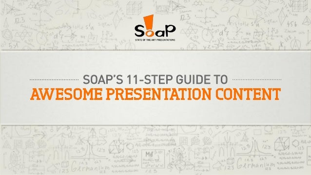 SOAP'S 11-STEP GUIDE TO