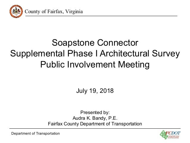 County of Fairfax, Virginia Department of Transportation Soapstone Connector Supplemental Phase I Architectural Survey Pub...