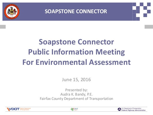 SOAPSTONE CONNECTORSOAPSTONE CONNECTOR Soapstone Connector Public Information Meeting For Environmental Assessment June 15...