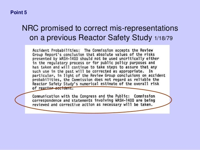 NRC promised to correct mis-representations on a previous Reactor Safety Study 1/18/79 Point 5