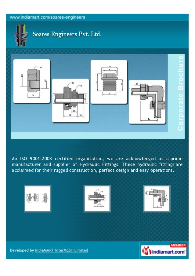 An ISO 9001:2008 certified organization, we are acknowledged as a primemanufacturer and supplier of Hydraulic Fittings. Th...