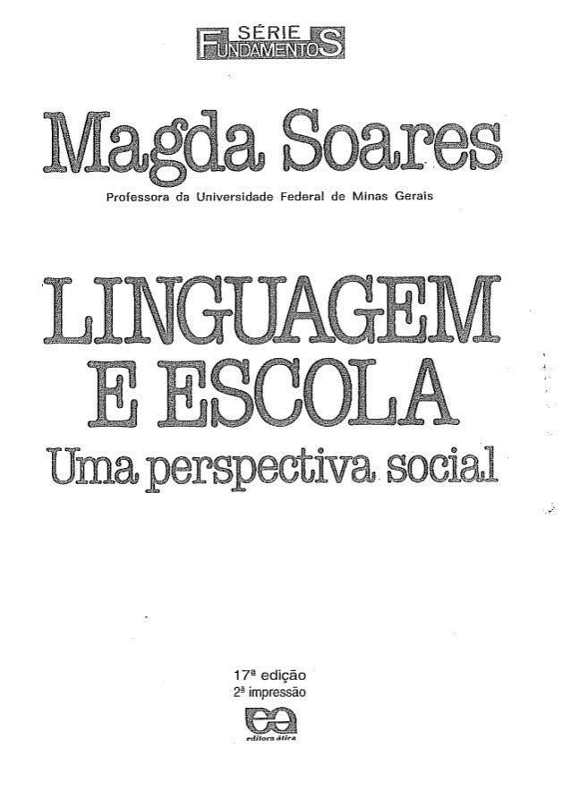 Soares magda -_linguagem_e_esc