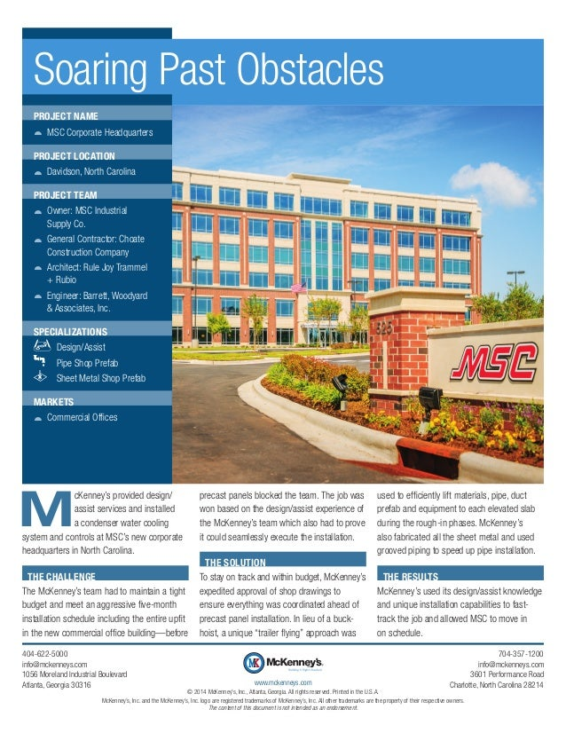 M cKenney's provided design/ assist services and installed a condenser water cooling system and controls at MSC's new corp...