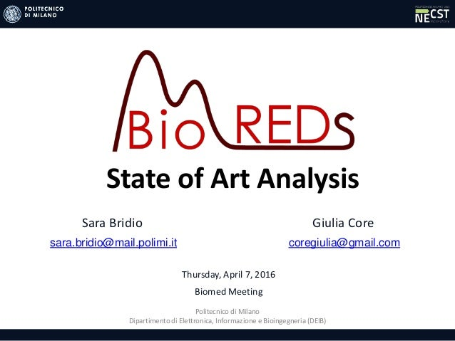 Politecnico di Milano Dipartimento di Elettronica, Informazione e Bioingegneria (DEIB) Biomed Meeting Sara Bridio sara.bri...