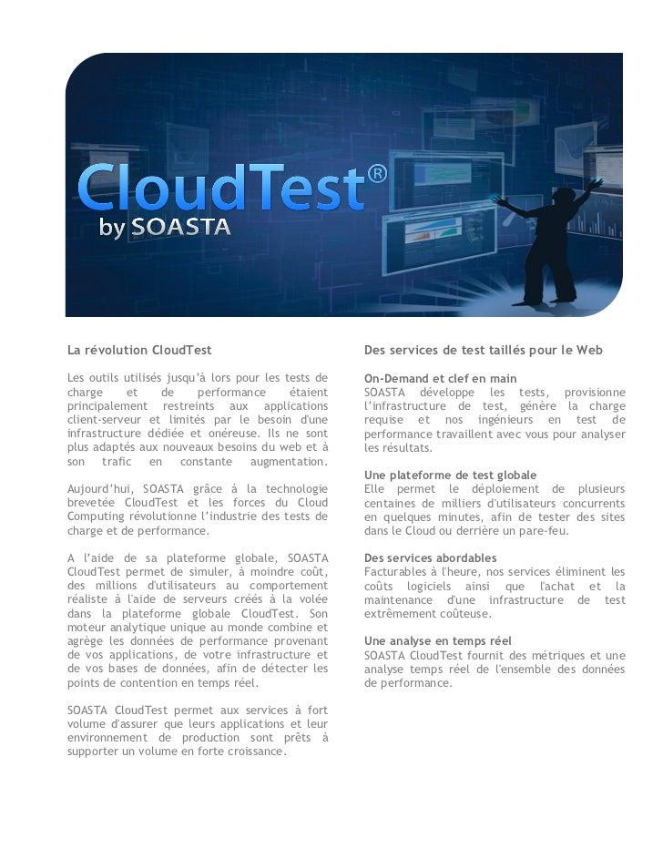 La révolution CloudTest                              Des services de test taillés pour le WebLes outils utilisés jusqu'à l...