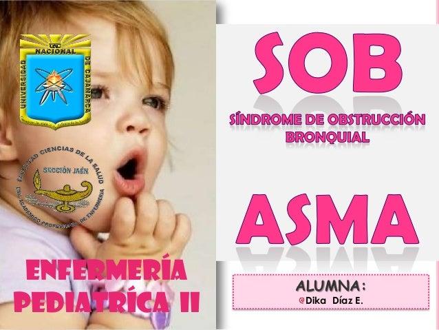 ENFERMERÍA PediatríCa Ii ALUMNA: Dika Díaz E.