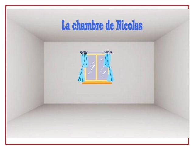 la chambre de Nicolas