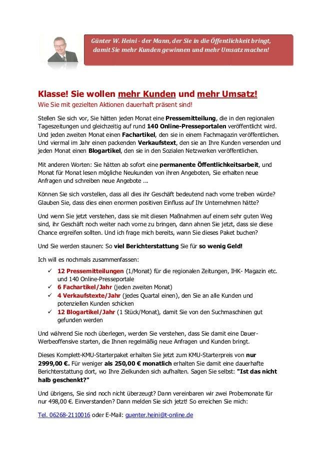 Günter W. Heini  damit Sie mehr Kunden gewinnen und mehr Umsatz machen!  - der Mann, der Sie in die Öffentlichkeit bringt,...
