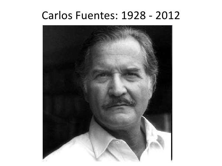 Carlos Fuentes: 1928 - 2012