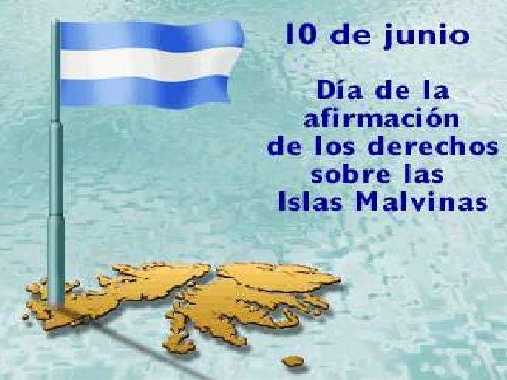 El día 10 de Junio de cada año se conmemora en   Argentina la Designación del Primer Gobernador   argentino en las Islas M...