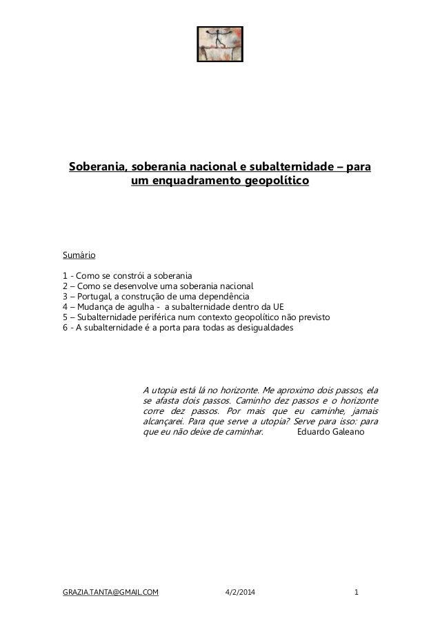 Soberania, soberania nacional e subalternidade – para um enquadramento geopolítico  Sumário 1 - Como se constrói a soberan...