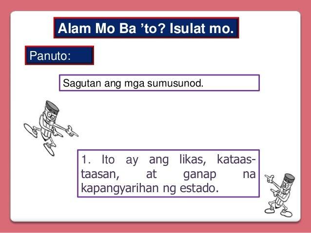 Alam Mo Ba 'to? Isulat mo. Panuto: Sagutan ang mga sumusunod.  1. Ito ay ang likas, kataastaasan, at ganap na kapangyariha...
