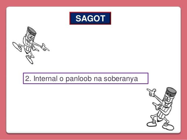 SAGOT  2. Internal o panloob na soberanya