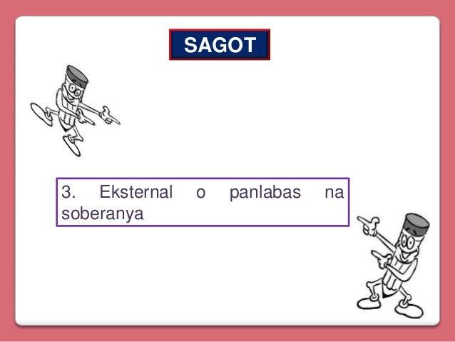 SAGOT  3. Eksternal soberanya  o  panlabas  na