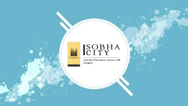 About Sobha City Sobha City at Dwarka Expressway has been planned to make possible for na ture to stream from the outdoors...