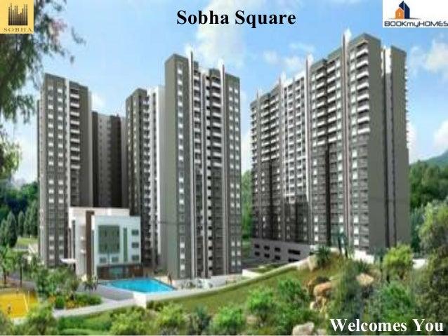 Sobha Square Welcomes You