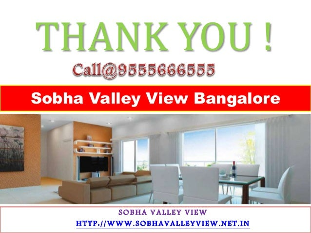 Sobha Valley View – New Residential Project Call 9555666555