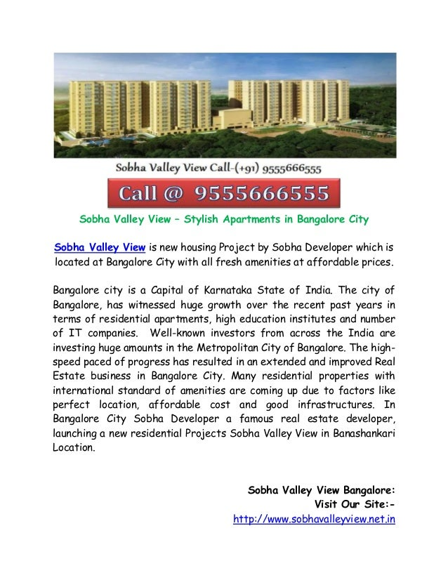Sobha Valley View – Stylish Apartments in Bangalore City Sobha Valley View is new housing Project by Sobha Developer which...