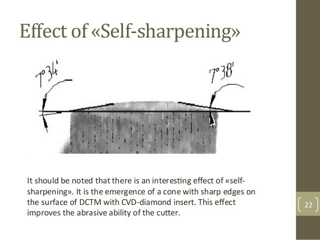 Effect$of$«Self>sharpening»$ 22& It&should&be&noted&that&there&is&an&interesAng&effect&of&«selfF sharpening».&It&is&the&eme...