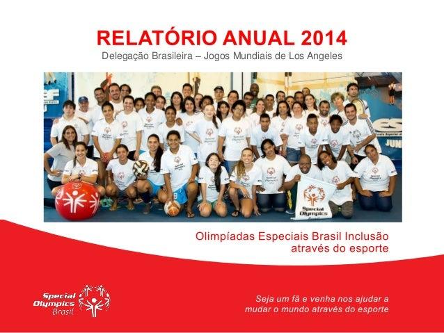 Delegação Brasileira – Jogos Mundiais de Los Angeles