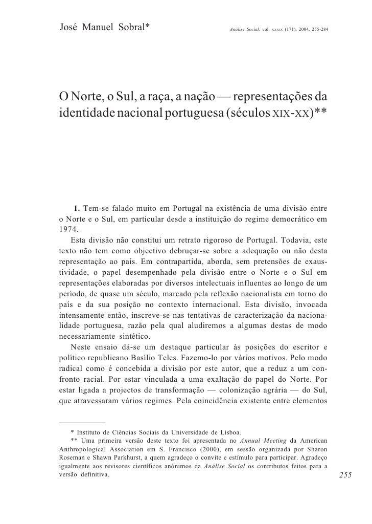 José Manuel Sobral*                                       Análise Social, vol.   XXXIX   (171), 2004, 255-284     O Norte,...