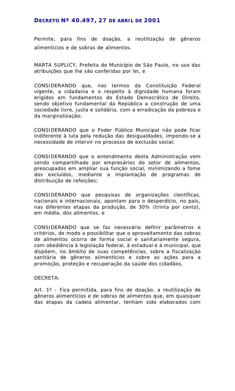DECRETO Nº 40.497, 27           DE ABRIL DE    2001   Permite,   para   fins   de   doação,   a   reutilização   de   gêne...