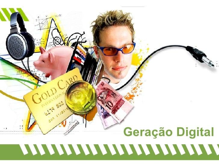 Geração Digital