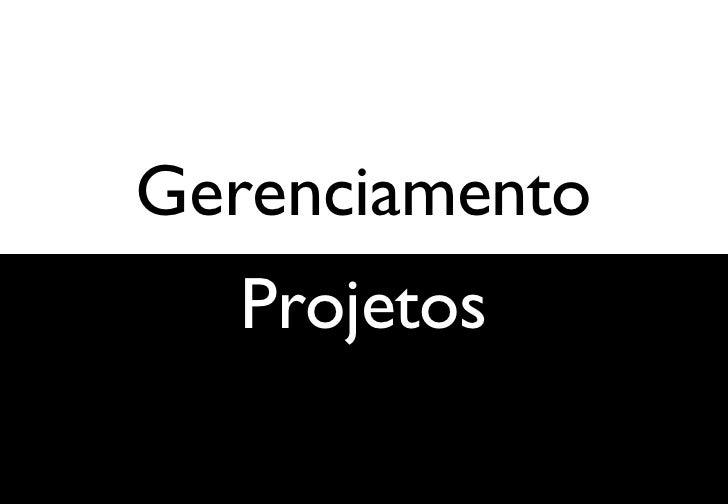 Gerenciamento Projetos