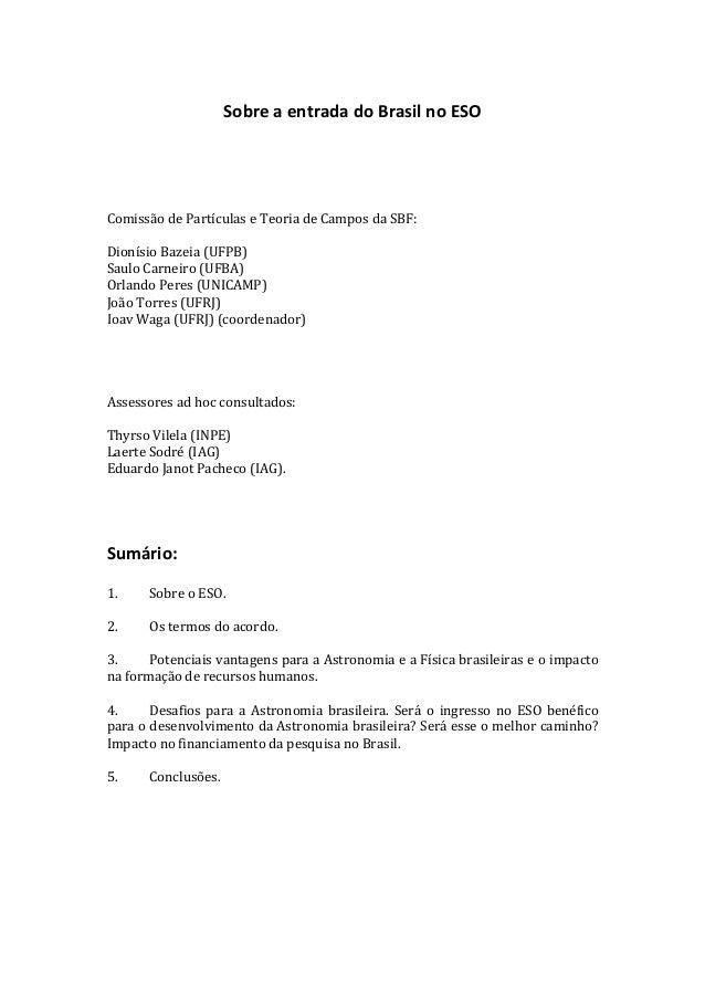 Sobre  a  entrada  do  Brasil  no  ESO                  Comissão  de  Partículas  e  Teori...
