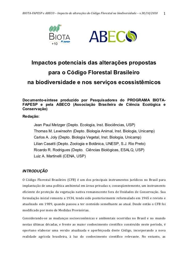 BIOTAFAPESPeABECO–ImpactodealteraçõesdoCódigoFlorestalnabiodiversidade–v.30/10/2010      1                ...