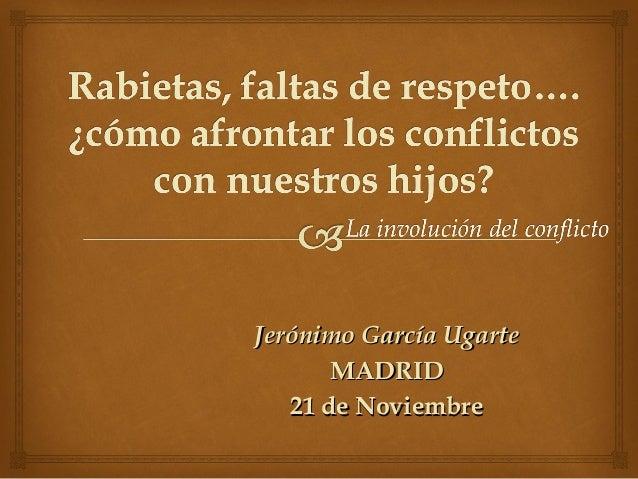 Jerónimo García UgarteJerónimo García Ugarte MADRIDMADRID 21 de Noviembre21 de Noviembre