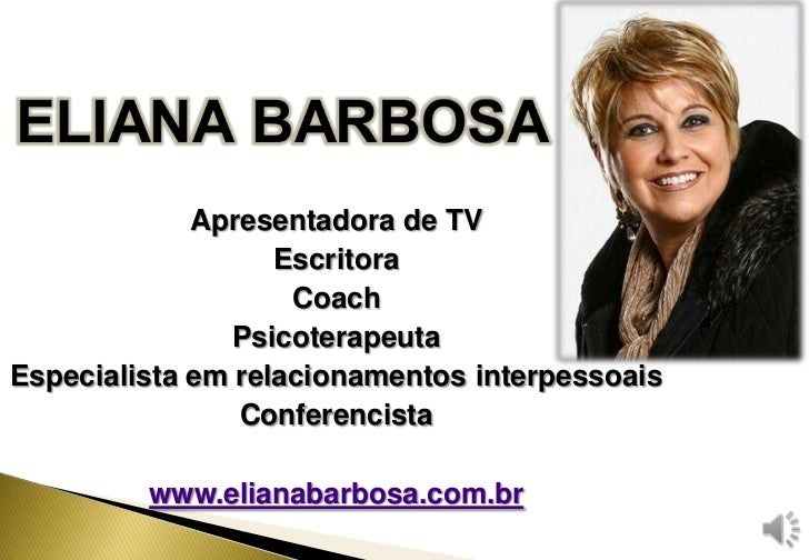 Apresentadora de TV                   Escritora                    Coach                PsicoterapeutaEspecialista em rela...