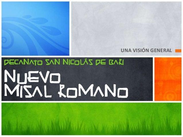 UNA VISIÓN GENERAL DECANATO SAN NICOLÁS DE BARI  NUEVO MISAL ROMANO