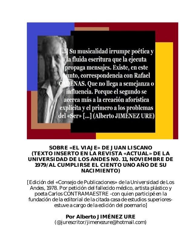SOBRE «EL VIAJE» DE JUAN LISCANO (TEXTO INSERTO EN LA REVISTA «ACTUAL» DE LA UNIVERSIDAD DE LOS ANDES N0. 11, NOVIEMBRE DE...