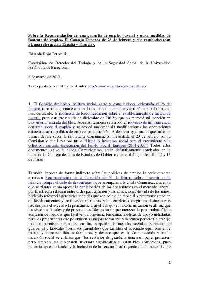 Sobre la Recomendación de una garantía de empleo juvenil y otros medidas defomento de empleo. El Consejo Europeo de 28 de ...